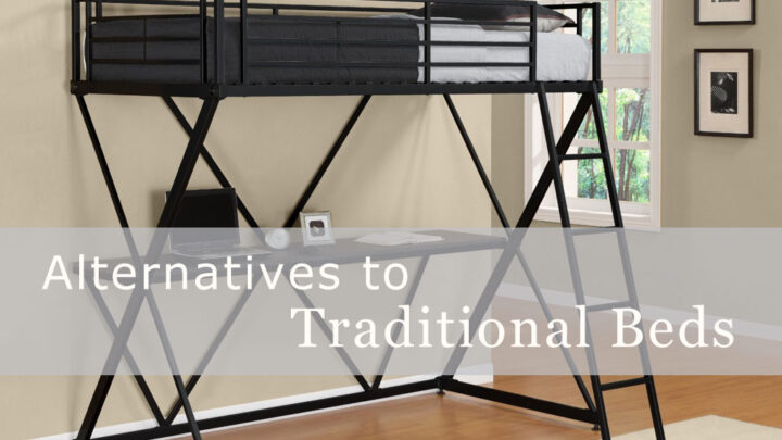 Alternatives to Traditional Beds