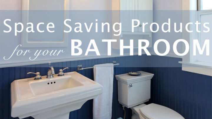Space Saving Bathroom Products