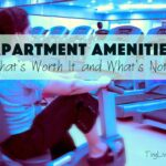 Apartment Amenities: What's Worth It and What's Not?