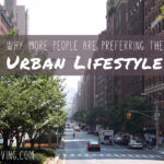 Why More People Are Preferring the Urban Lifestyle