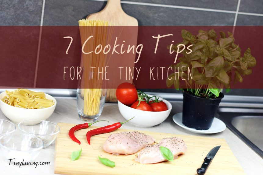 Tiny Kitchen Cooking Tips